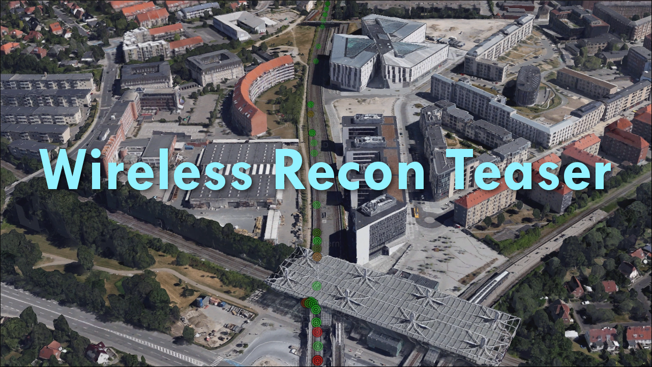 Wireless Recon Teaser!