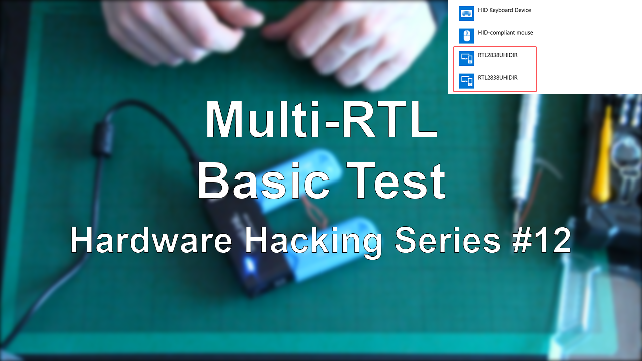 Multi-RTL – Basic Test – Hardware Hacking Series #12