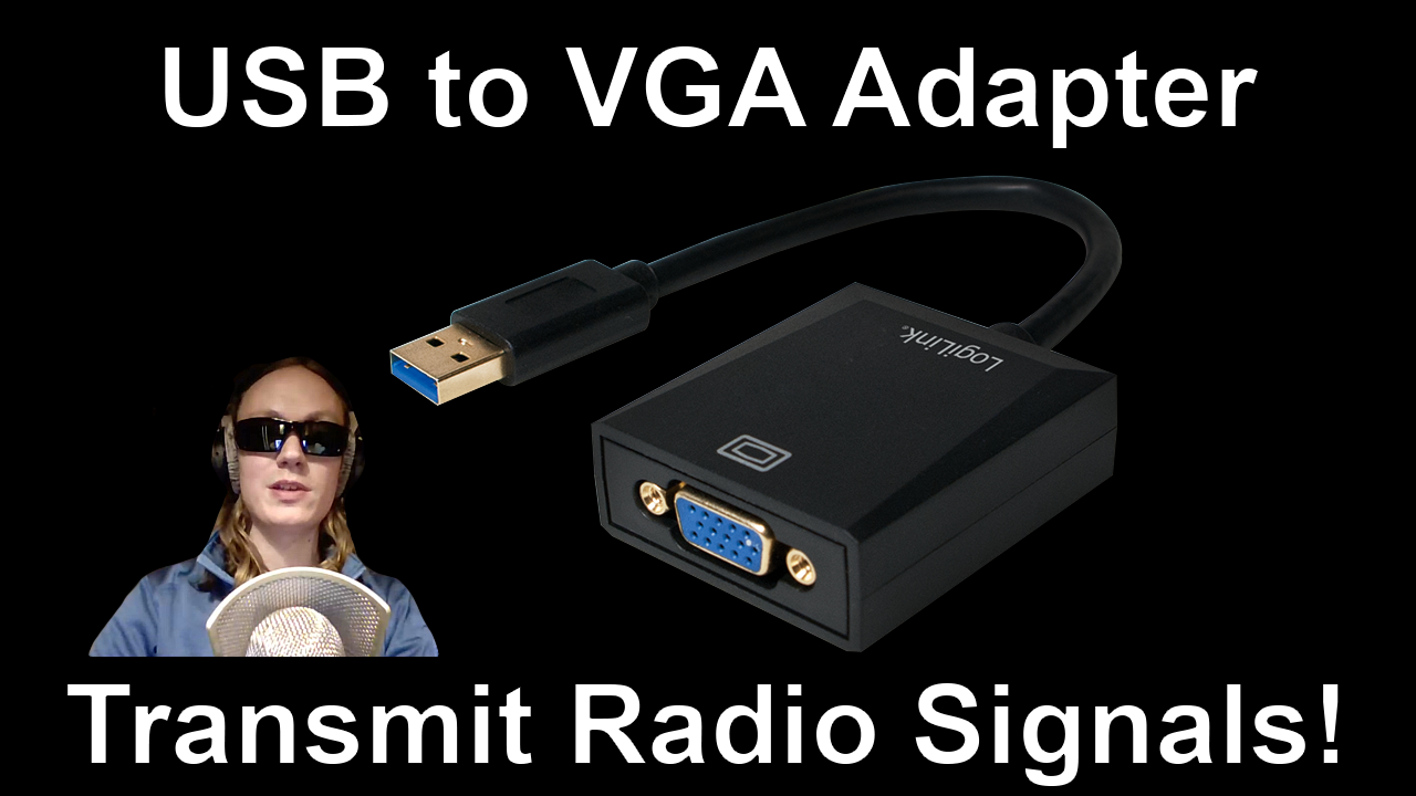 USB to VGA Adapter – Transmit Radio Signals! (FL2000 / FL2K)